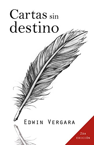 Cartas sin destino: cartas eBook: Edwin Vergara: Amazon.es: Tienda Kindle