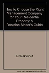 How to choose the right management company for your residential property: A d...