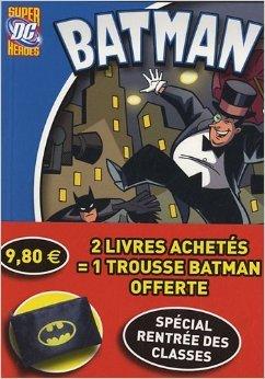 Batman + Superman offre spéciale (2 livres + 1 trousse Batman) de Albin Michel ( 22 août 2012 )