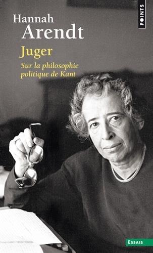 Juger - Sur la philosophie politique de Kant