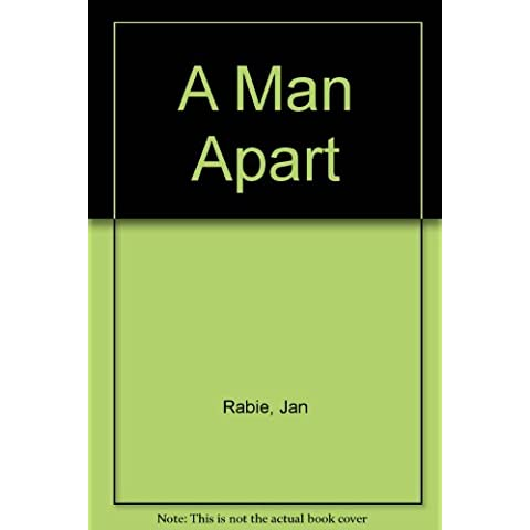 A Man Apart [Hardcover] by Rabie, Jan