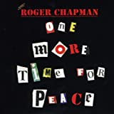 Roger Chapman: One More Time for Peace (Audio CD)