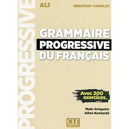 Grammaire progressive du français - Niveau débutant complet - Livre + CD + Livre-web - Nouvelle couverture
