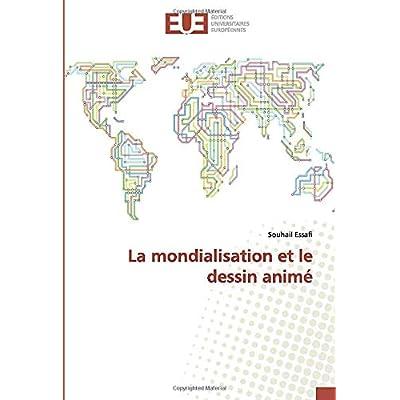 La mondialisation et le dessin animé