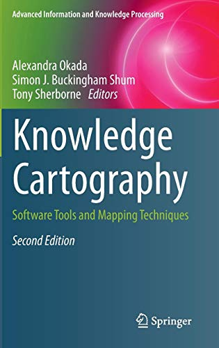 Knowledge Cartography: Software Tools and Mapping Techniques (Advanced Information and Knowledge Processing)