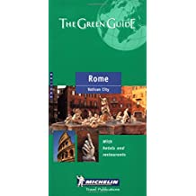 Michelin Green Guide: Rome, Vatican City (Michelin Green Tourist Guides (English)) by Michelin Travel Publications (Creator) (1-Mar-2000) Paperback