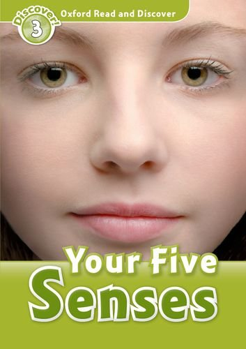 Oxford Read and Discover: Level 3: Your Five Senses por Robert Quinn