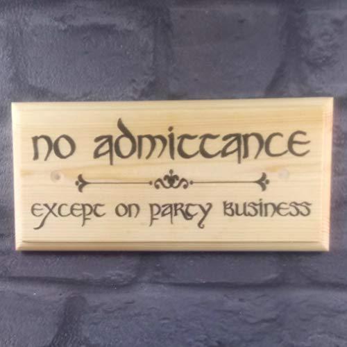 """Schild mit Aufschrift """"No Admittance"""", Herr der Ringe, Party, Business, Hobbit, Loch,..."""