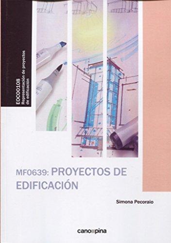 MF0639 Proyectos de edificación por Simona Pecoraio