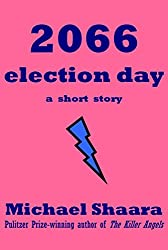 2066 Election Day (English Edition)