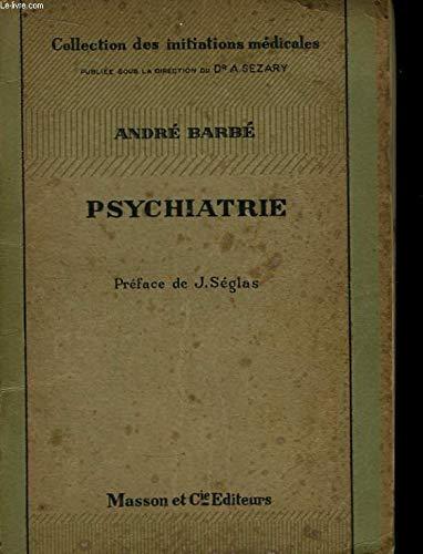 Psychiatrie par Julien-Daniel Guelfi, Patrice Boyer, Silla Consoli, René Olivier-Martin