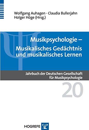 Musikpsychologie: Musikalisches Gedächtnis - musikalisches Lernen: 20 (Jahrbuch der Deutschen Gesellschaft für Musikpsychologie)