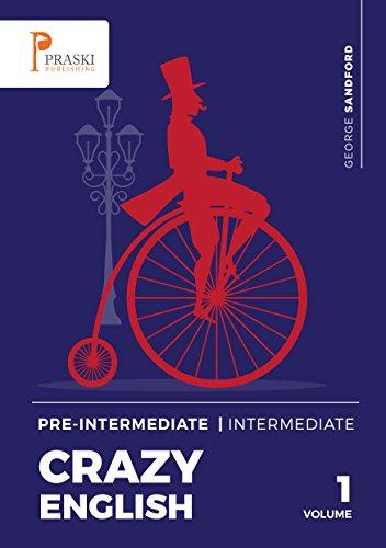 Crazy English - Pre-intermediate - Intermediate (English Edition)