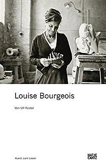 Louise Bourgeois (Kunst zum Lesen) von [Küster, Ulf]