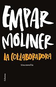 La col·laboradora par Empar Moliner