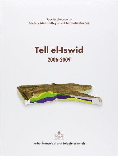 Tell el-Iswid 2006-2009 par Béatrix Midant-Reynes
