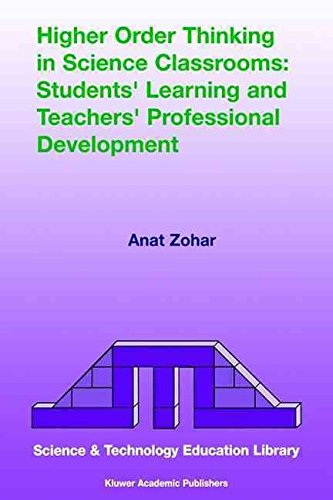 [(Higher Order Thinking in Science Classrooms : Students' Learning and Teachers' Professional Development)] [By (author) Anat Zohar] published on (March, 2004)