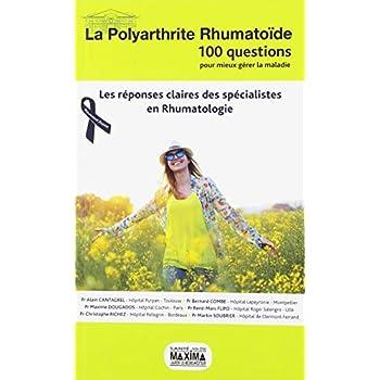 La polyarthrite rhumatoïde : Les réponses claires des spécialistes en rhumatologie