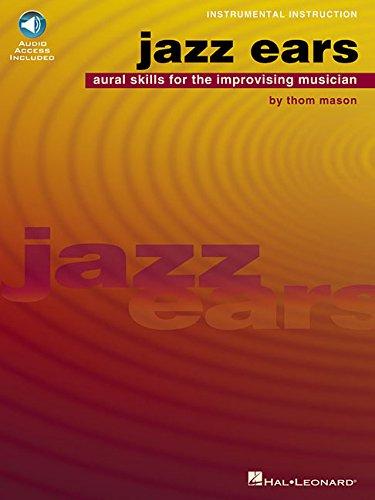 Jazz Ears: Aural Skills for the Improvising Musician (Book & CD)