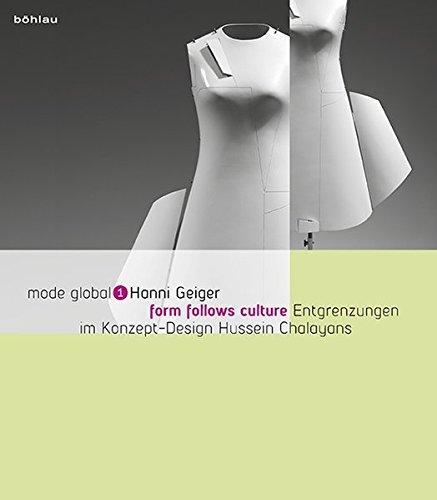 form follows culture. Entgrenzungen im Konzept-Design Hussein Chalayans (mode (Kostüm Kunst Konzept)