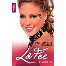 LaFee: Das erste Mal