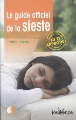 Le guide officiel de la sieste