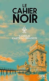 Le cahier noir par Camilo Castelo Branco