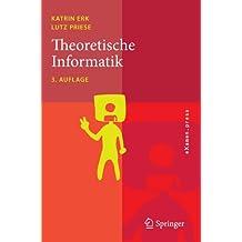 Theoretische Informatik: Eine umfassende Einführung