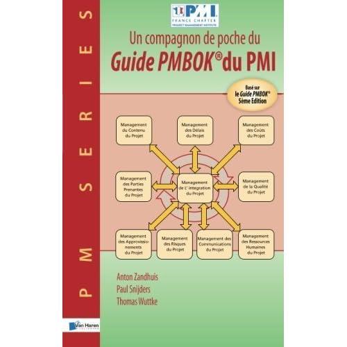 Un Compagnon De Poche Du Guide Pmbok Du Pmi Bas Sur Le Guide Pmbok 5me Edition (French Edition) by Unknown(2014-11-04)