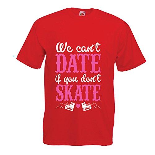 Skate, kein Datum - Coole Zitate Geschenk, lustige Dating Zitate (Small Rot Mehrfarben) ()
