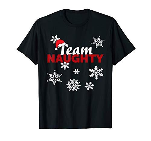 Naughty Kostüm Herren - Team Naughty Kostüm - Lustige Weihnachten Naughty Nice List T-Shirt