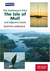 Yachtsman's Pilot to the Isle of Mull