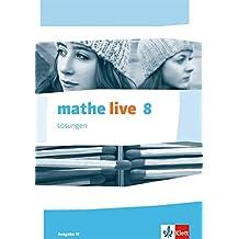 mathe live / Ausgabe W: mathe live / Lösungen 8. Schuljahr: Ausgabe W