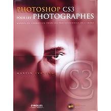 Photoshop CS3 pour les photographes: Manuel de formation pour les professionnels de l'image - avec DVD-ROM