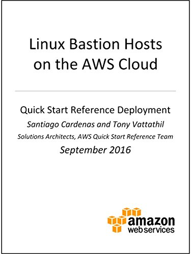 Linux Bastion Hosts on AWS (AWS Quick Start) (English Edition)