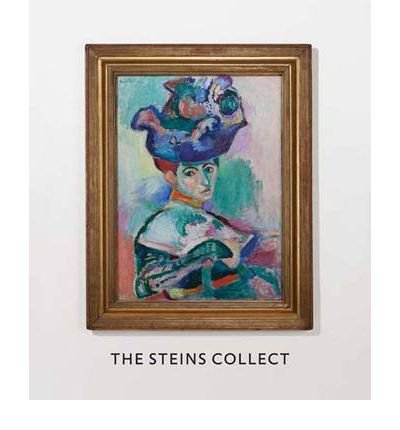 The Steins Collect: Matisse, Picasso, and the Parisian Avant-garde (San Francisco Museum of Modern Art) by Janet Bishop (2011-05-20)
