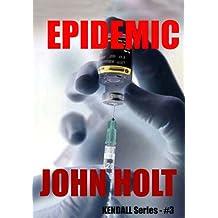 Epidemic (Kendall Book 3)
