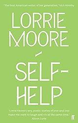 Self-Help by Lorrie Moore (2010-05-01)