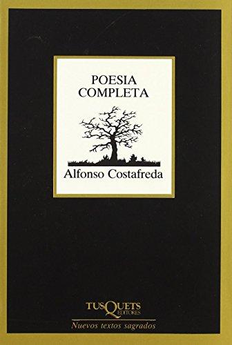Portada del libro Poesía completa (Marginales) de Alfonso Costafreda (1 dic 1990) Tapa blanda