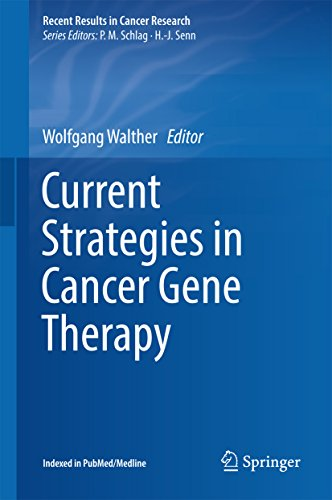 Current Strategies In Cancer Gene Therapy (recent Results In Cancer Research Book 209) por Wolfgang Walther