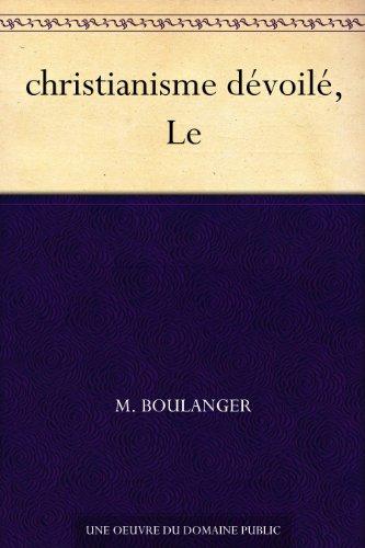 Couverture du livre christianisme dévoilé, Le
