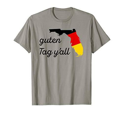 Guten Tag Y'all Bavaria Deutsch Florida Oktoberfest FL Fest T-Shirt -