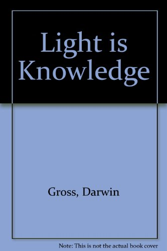 Light Is Knowledge
