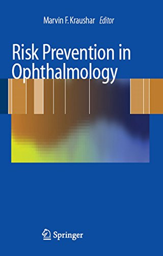 Risk Prevention in Ophthalmology: Practical Guidelines for Physicians (English Edition)