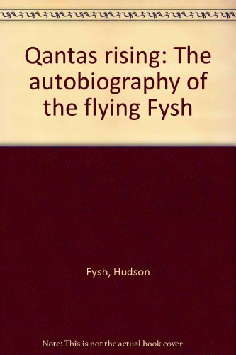 qantas-rising-the-autobiography-of-the-flying-fysh
