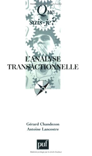 L'analyse transactionnelle par Gérard Chandezon