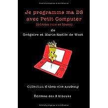 Je programme ma DS avec Petit Computer (edition noir et blanc)