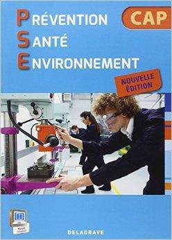 Prévention Santé Environnement CAP de Michèle Terret-Brangé,Jef Guillaud,Cédric Terret ( 11 mars 2014 )