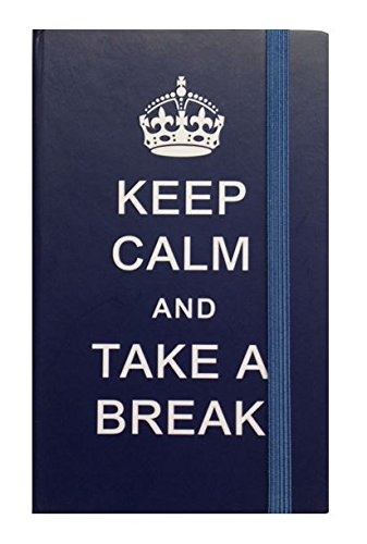 KEEP CALM AND TAKE A BREAK Blue A6 Elasticated Hardback Lined NOTEBOOK Blue Hardback