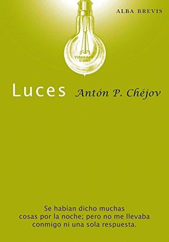 Luces (Brevis) eBook: Anton Pavlovich Chejov, Víctor Gallego ...